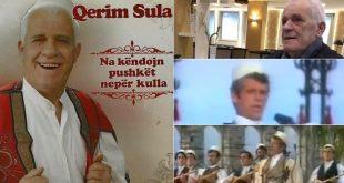Në moshën 69 vjeçare, pas një sëmundje të rëndë ka ndërruar jetë këngëtari i mirënjohur shqiptar, Qerim Sula
