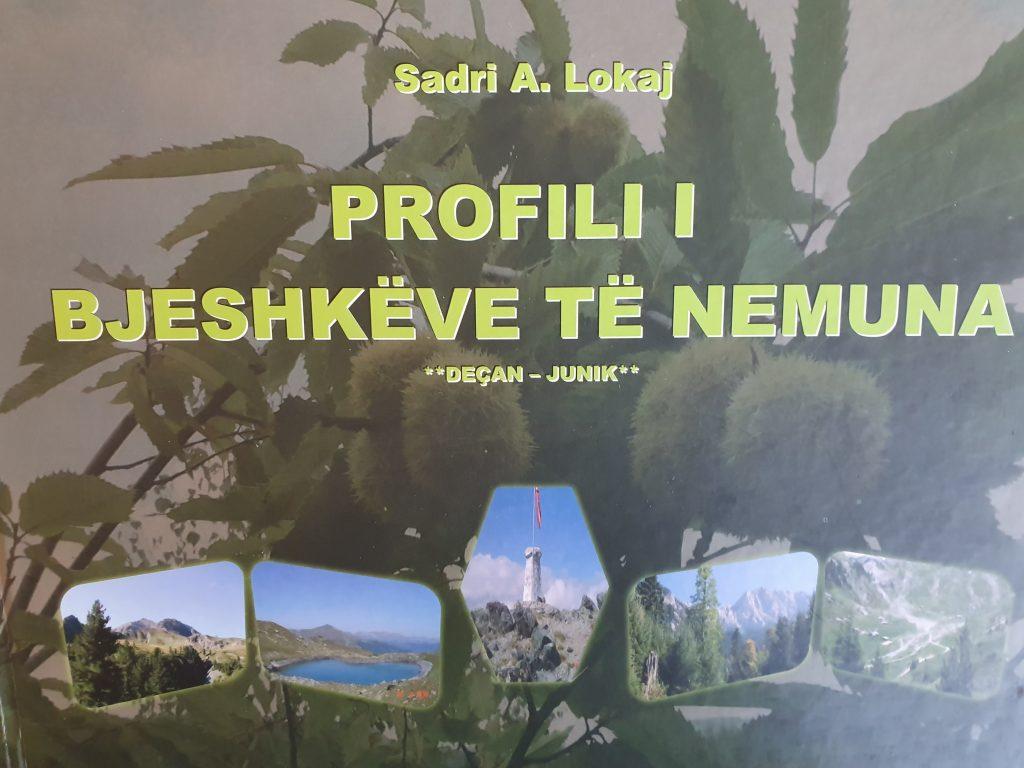 """MSc. Adem Lushaj: Vështrim rreth monografisë, """"Profili i Bjeshkëve Nemuna"""", të autorit Sadri Lokaj"""