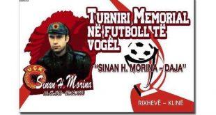 Nga 25-28 maj 2019 organizohet turniri tradicional për nder të 20 vjetorit të rënies së dëshmorit Sinan Morina