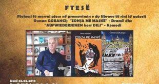 """Nesër promovon librat e Osman Gorancit, """"Zonja me maskë"""" – Dramë dhe """"Aufwiedersehen herr Dili"""" – Komedi"""