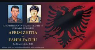 Më 2 nëntor 2019 mbahet Akademi përkujtimore me rastin e 30-vjetorit të rënies së heronjve të kombit Afrim Zhitia dhe Fahri Fazliu