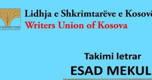 """Më 17 dhjetor 2019 Lidhja e Shkrimtarëve të Kosovës organizon takimin letrar """"Esad Mekuli"""""""