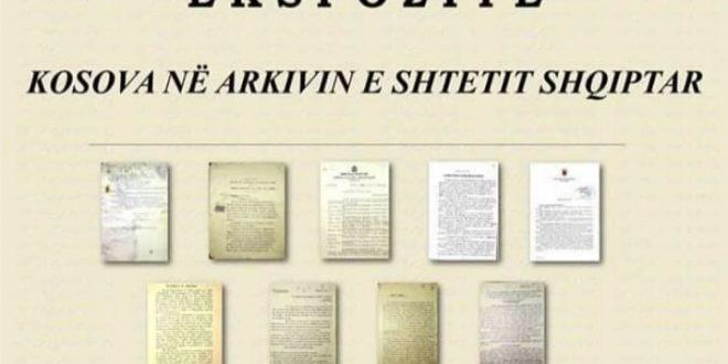 """Më 17 shkurt 2020 në Muzeun e Kosovës hapet ekspozita """"Kosova në arkivin e shtetit shqiptar"""""""