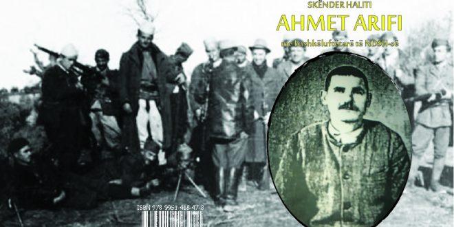 """Doli nga shtypi libri: """"Ahmet Arifi me bashkëluftëtarë të NDSH-së"""", i autorit, Skënder Haliti"""