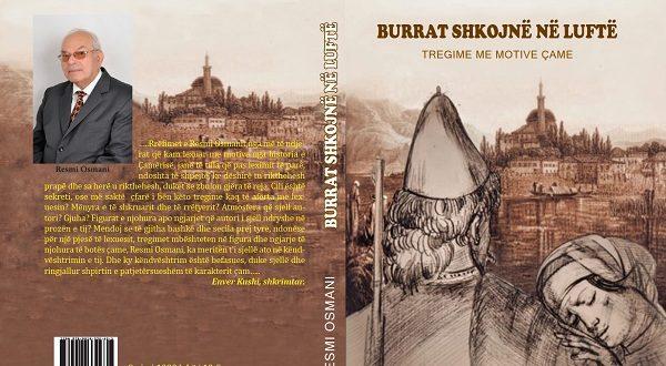 """Fragment nga libri: """"Burrat shkojnë në luftë"""", i autorit, profesor Resmi Osmani"""