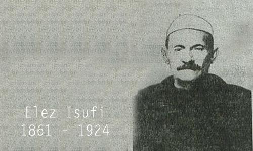 Naim Plaku: Elez Isuf Ndreu (1861 – 1924)