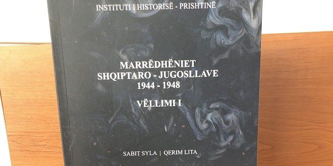Instituti i Historisë botoi librin, Marrëdhëniet shqiptaro-jugosllave 1944-1948, Vëllimi I, përgatitur nga Sabit Syla dhe Qerim Lita