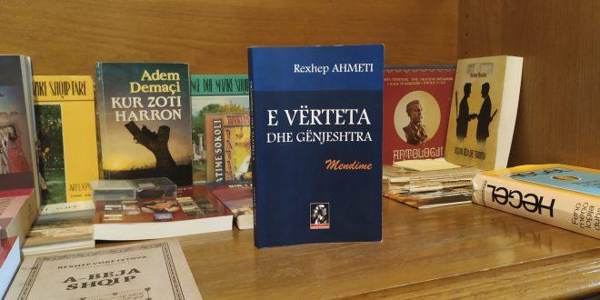 """Doli nga shtypi libri, """"E vërteta dhe gënjeshtra"""", i autorit, Rexhep Ahmeti"""