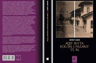 Shefqet Dibrani: Një libër për veprimtarinë atdhetare të Aqif Blytës, në Sanxhak