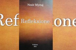 """Doli në dritë libri publicistik, """"Refleksione"""", i analistit, Nezir Myrtaj"""