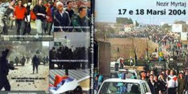 Nezir Myrtaj: 17 dhe 18 Marsi 2004