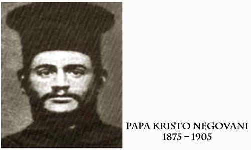 Papa Kristo Negovani, martiri i gjuhës shqipe dhe i lirisë së Shqipërisë (1875-1905)
