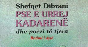 """Ribotohet libri, """"PSE URREJ KADARENË dhe poezi të tjera"""", nga Shefqet Dibrani"""