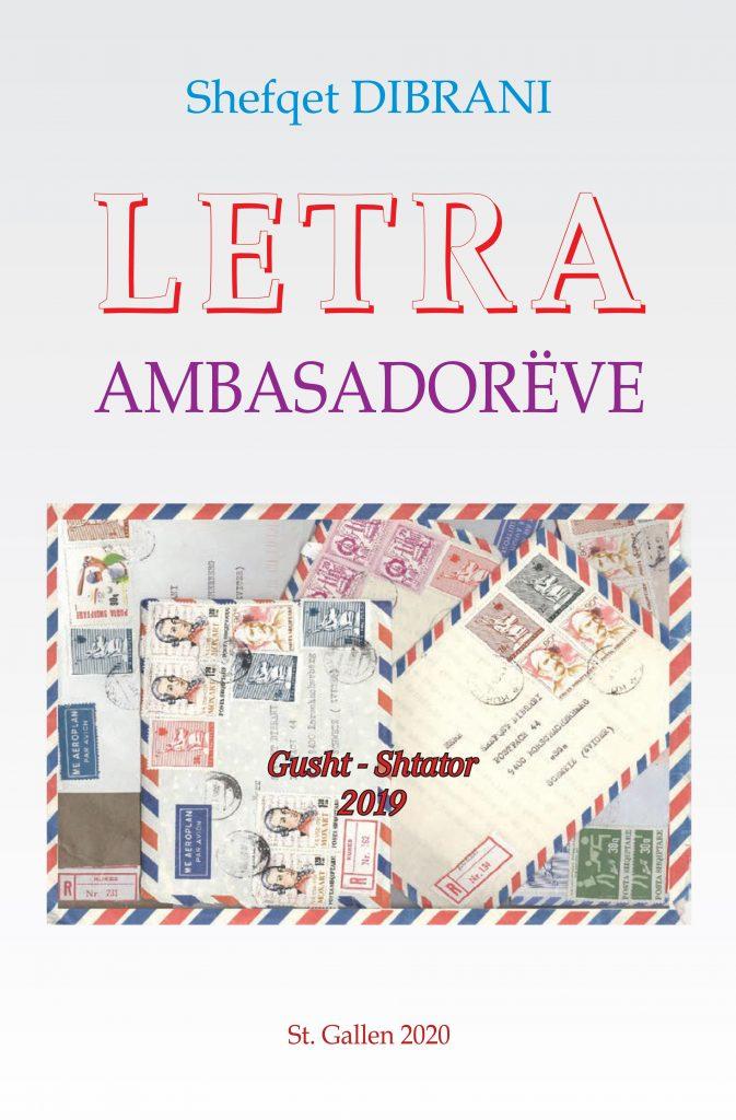 """Dili nga Shtypi libri, """"LETRA AMBASADORËVE"""" i autorit, Shefqet Dibrani"""