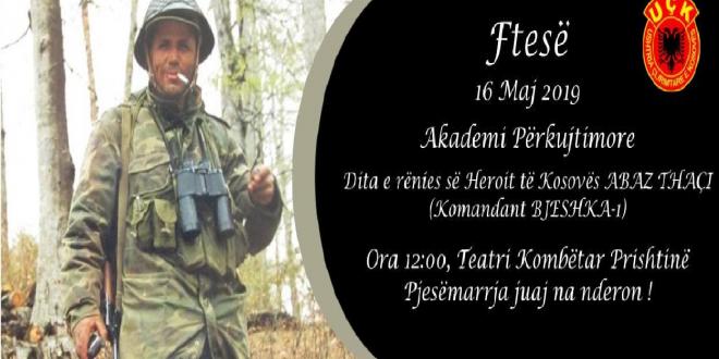 Me 16 maj 2019 në Prishtinë mbahet Akademi përkujtimore në 20 vjetorin e rënies heroike të heroit të kombit, Abaz Thaçi