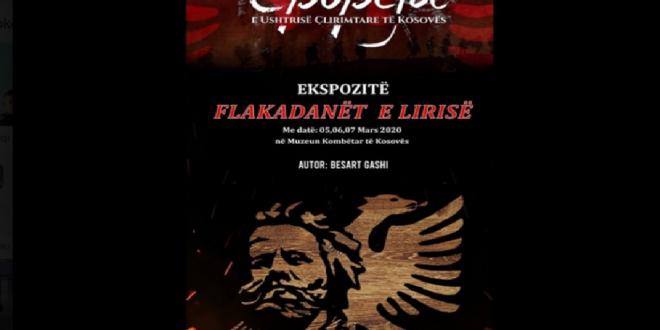 """Më 5 mars 2020 në Muzeun Kombëtar të Kosovës hapet ekspozita """"Flakadanët e Lirisë"""" e autorit Besart Gashi"""