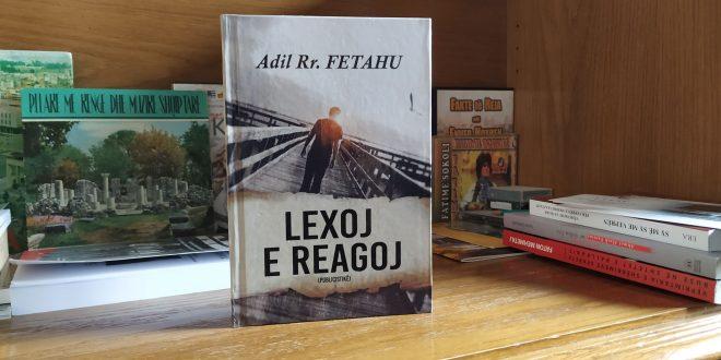 """Doli nga shtypi libri publicistik, """"Lexoj e reagoj"""", i analistit e studiuesit të njohur, Adil Fetahu"""