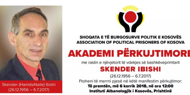Në një-vjetorin e ndarjes nga jeta përkujtohet ish i burgosuri politik dhe veprimtari, Skënder Ibishi
