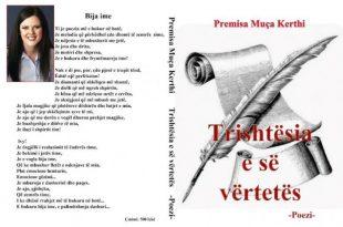 """Albert Z. ZHOLI: """"Trishtësia e së vërtetës"""" libri i poetes, Premisa Kerthi, përcjell sfidat e jetës"""