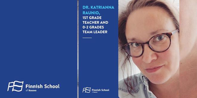 Njihuni me super mësuesen tonë të klasës 1, Dr. Katrianna, njëra nga 100 inovatorët e edukimit në Finlandë