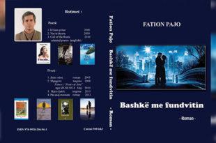 """Albert Zholi: """"Bashkë me fundvitin"""" një roman me vlera e atristiuke, i autorit Fation Pajo"""