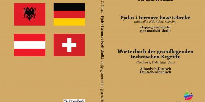 """Doli në dritë, """"Fjalori i termave bazë teknikë"""", shqip-gjermanisht, gjermanisht-shqip i autorit, prof, dr.Gani Pllana"""