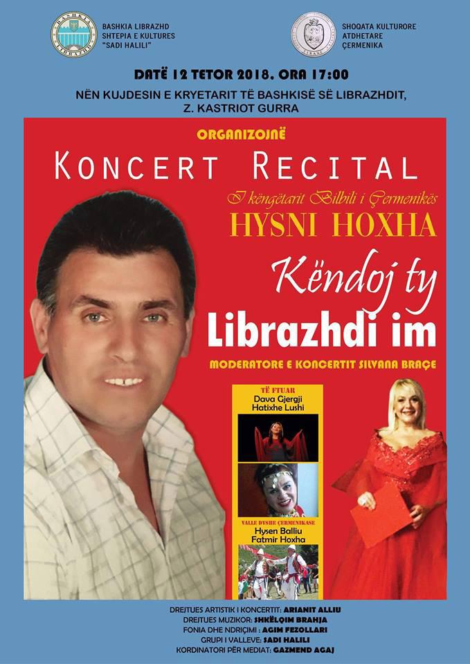 """Këto ditë ka dalë në treg albumi i ri i këngëtarit popullor Hysni Hoxha i cili titullohet """"Këndoj ty Librazhdi im"""". Ky album ka 10 këngë"""