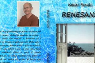 """Doli nga shtypi përmbledhja poetike: """"Renesans"""", e poetit, Kadri Ferati"""