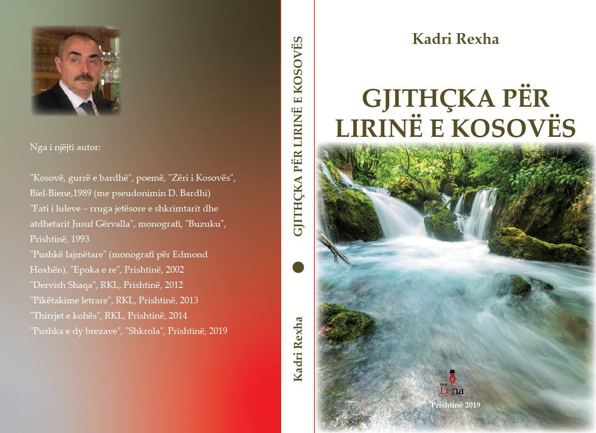 """Doli nga shtypi libri: """"Gjithçka për lirinë e Kosovës"""", i autorit, Kadri Rexha"""