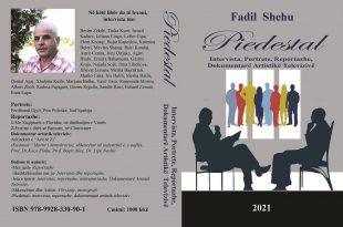 """Albert Z. ZHOLI:  """"Piedestal"""", libri i Fadil Shehut me personalitete qësjell një pjesë të historisë shqiptare"""