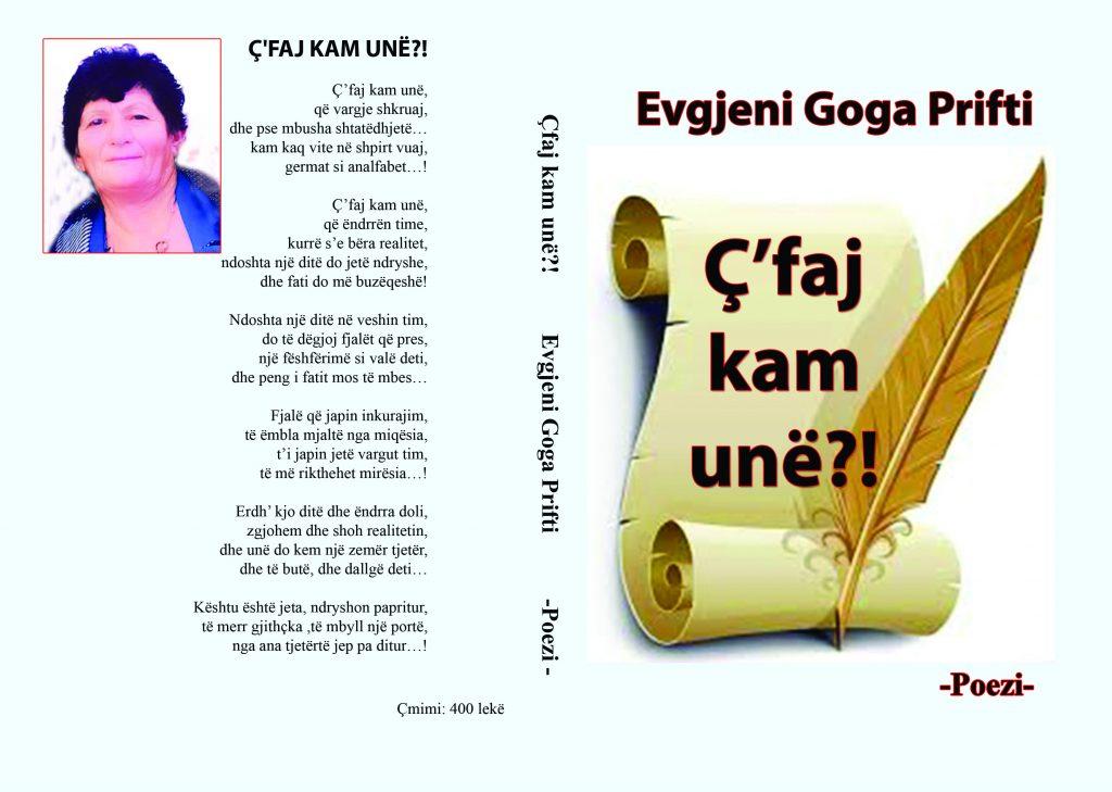 Albert Zholi: Vepra, Ç' faj kam unë? e poeteshës, Evgjeni Goga Prifti, është libër i ndjeshmërisë njerëzore