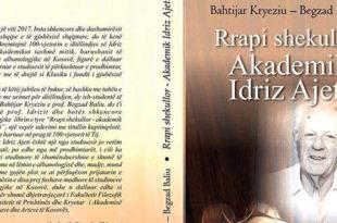 """Rrustem Geci: Doli nga shtypi libri studime: """"Rrapi shekullor – Akademik Idriz Ajeti"""""""