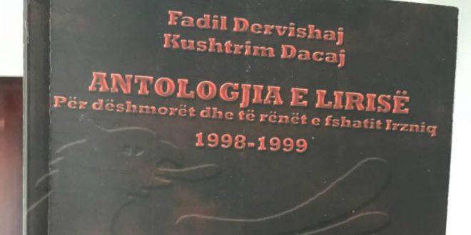 Nesër në Deçan promovohet libri ,,Antologjia e Lirisë,, (për dëshmorët dhe të rënët e fshatit Irzniq 1998-1999)