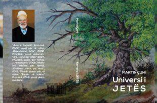 """Doli nga shtypi përmbledhja poetike: """"Universi i jetës"""" e poetit, Martin Çuni"""