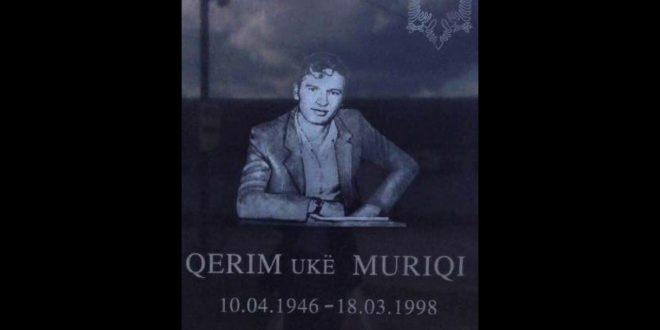 Përkujtohet dëshmori i kombit Qerim Ukë Muriqi në 22 vjetorin e rëniës heroike të tij
