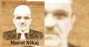 Murat Nikaj, (1905-1969) luftëtar i përkushtuar i Lëvizjes Kombëtare