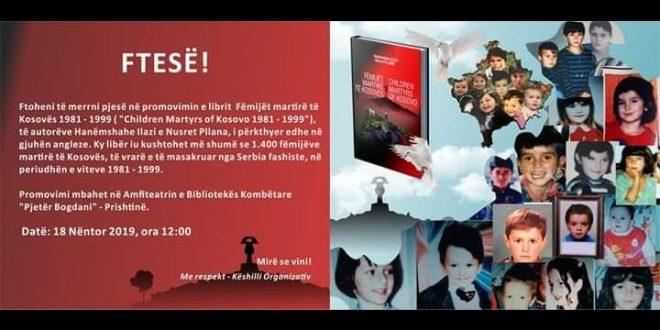 """Më datën 18 nëntor 2019 promovohet libri """"Fëmijët martirë të Kosovës 1981 – 1999"""", ë autorëve Nusret Pllana dhe Hanëmshahe Ilazi"""
