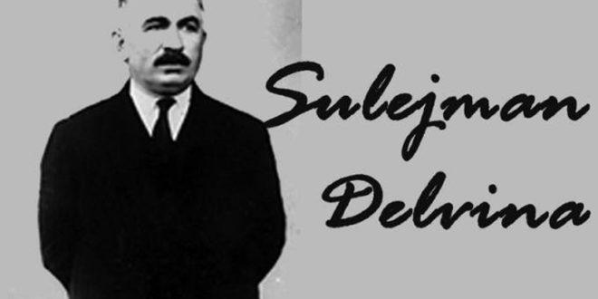 Sulejman Pashë Delvina (1871 - 1933), ishte atdhetar, politikan, diplomat i shquar shqiptar, kryeministër